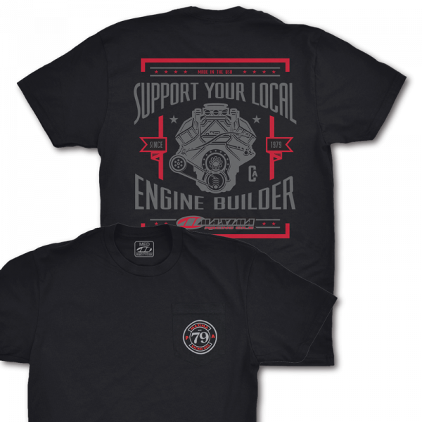 Maxima Oils - Support Your Local Engine Builder T-Shirt - Black, L